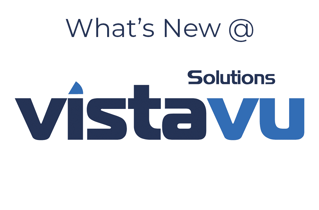 VistaVu Solutions Welcomes Three NEW Clients in 2015