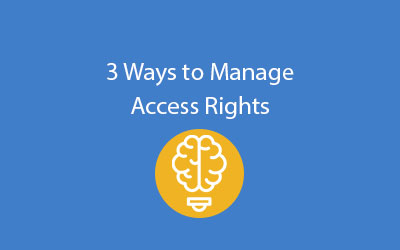 SAP Business ByDesign 3 ways to manage access rights